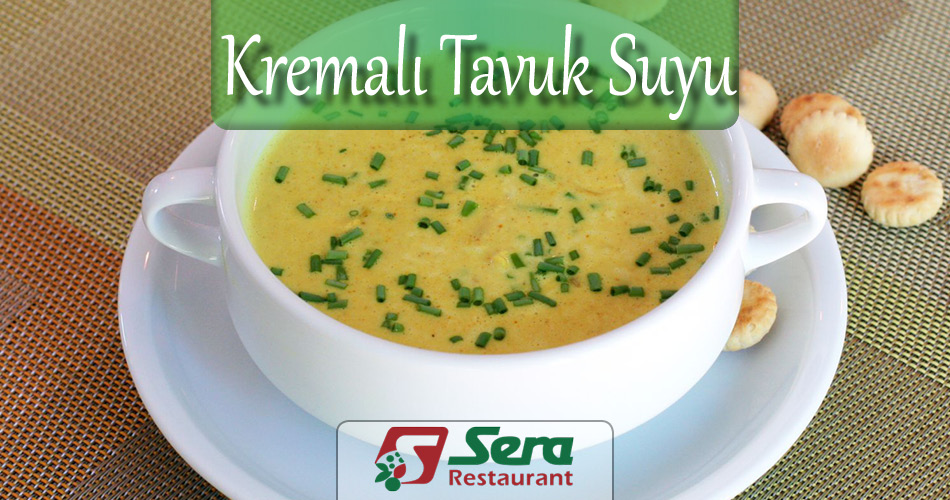 Kremalı Tavuk Suyu Çorbası