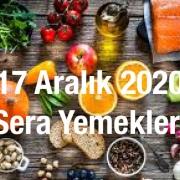 17 Aralık 2020 Sera Yemekleri