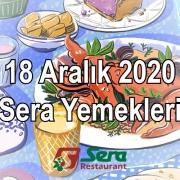 18 Aralık 2020 Sera Yemekleri