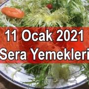 11 0cak 2021 Sera Yemekleri