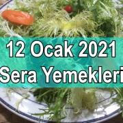 12 Ocak 2021 Sera Yemekleri