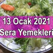 13 Ocak 2021 Sera Yemekleri